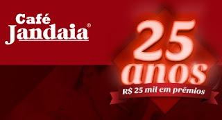 Cadastrar Promoção Café Jandaia 25 Anos - Vale Compras Mil Reais