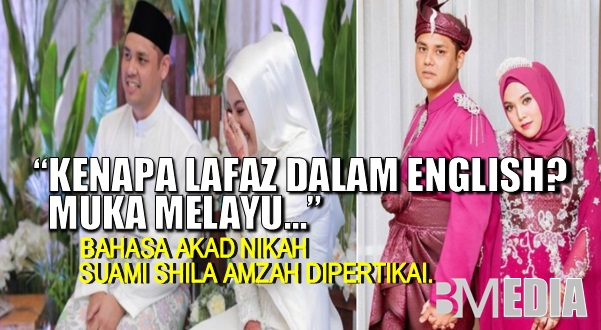 """Kenapa lafaz dalam english? Muka melayu…"" – Bahasa akad nikah suami Shila Amzah dipertikai. Asal kau bahagia"