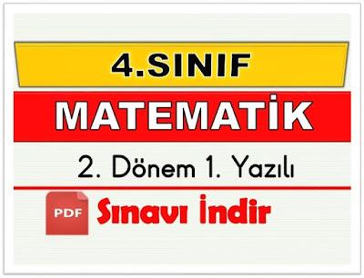 4.SINIF MATEMATİK-2.DÖNEM 1.YAZILI
