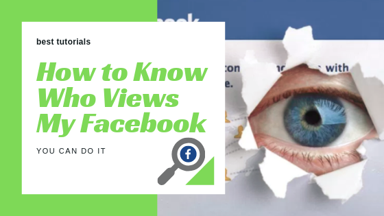 How To View Who Views Your Facebook<br/>