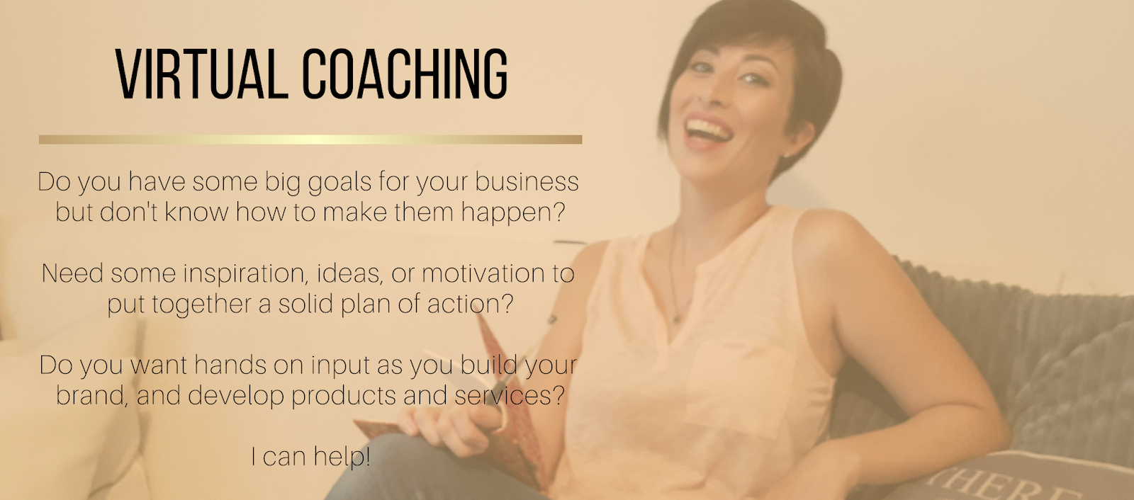 Virtual Coaching Sessions with Jo Linsdell. Ideas, inspiration, solid plans of action to get you results