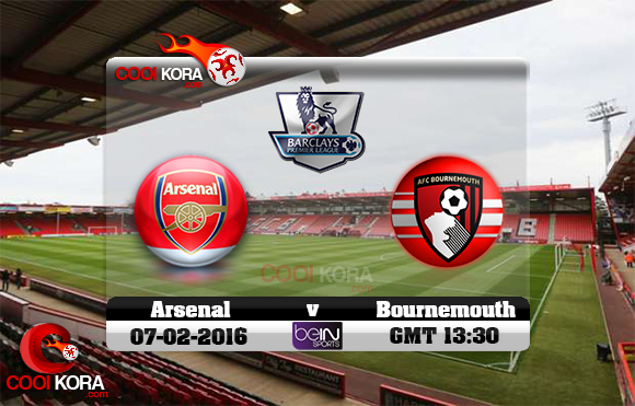 مشاهدة مباراة بورنموث وآرسنال اليوم 7-2-2016 في الدوري الإنجليزي