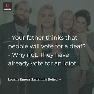 Yout father thinks that people will vote for a deaf? Why not. They have already vote for an idiot