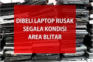 Beli Laptop Rusak - Mati Kota Blitar