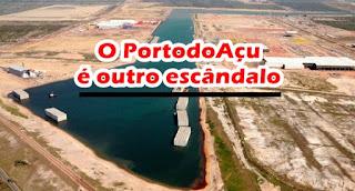 O Porto do Açu escândalo de corrupção