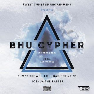 BHU CYPHER ft Zumzy Brown, J.D, Bad Boy Veins, Joshua The Rapper [prod by Raezor X J Cartel Beatz]
