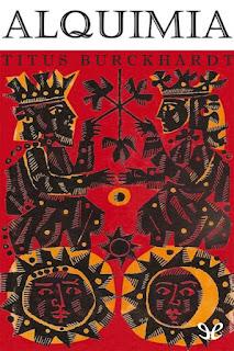 Titus Burckhardt - Alquimia. Significado e imagen del mundo