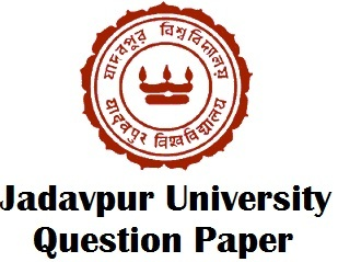Jadavpur University Previous Year Question Papers