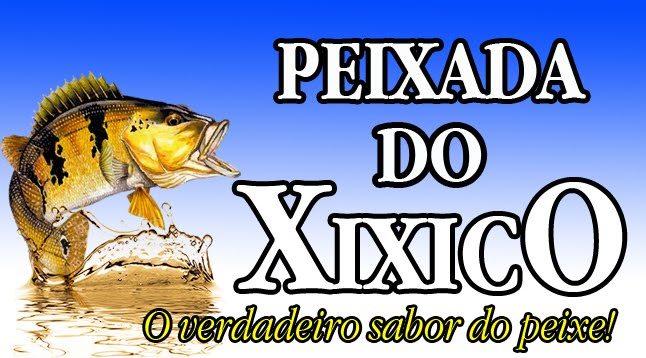 PEIXADA DO XIXICO