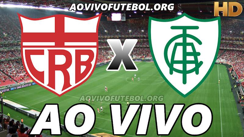 Assistir CRB vs América Mineiro Ao Vivo HD
