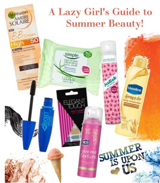 A Lazy Girl's Guide to Summer Beauty!