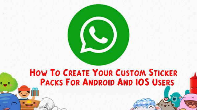 How To Create Your Custom WhatsApp Sticker
