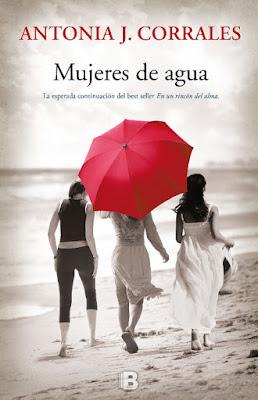 LIBRO - Mujeres De Agua (En Un Rincón Del Alma #2) Antonia J. Corrales (Ediciones B - 18 Mayo 2016)  NOVELA ROMANTICA  Edición papel & digital ebook kindle  Comprar en Amazon España