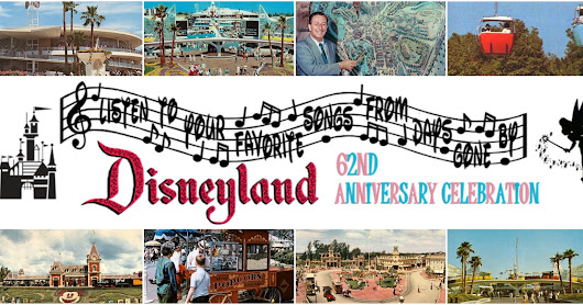A Musical Tribute To Disneyland's 62nd Anniversary