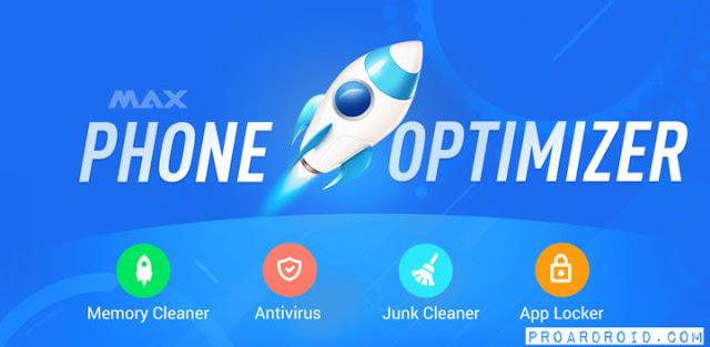 تطبيق MAX Optimizer لتسريع وتنظيف الهاتف