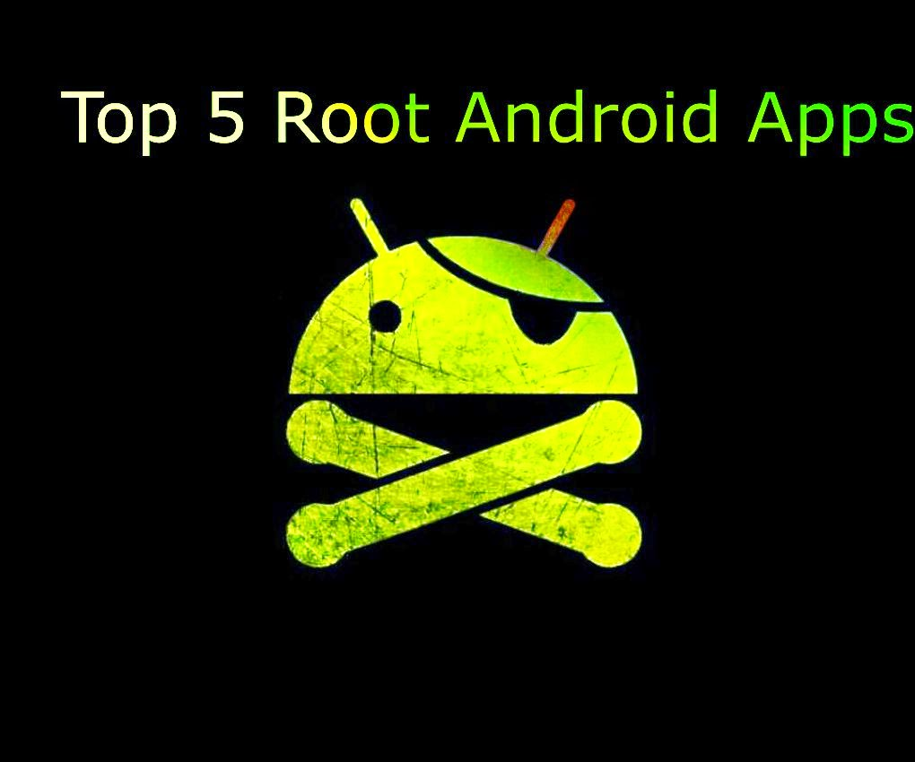 top 5 root android apps