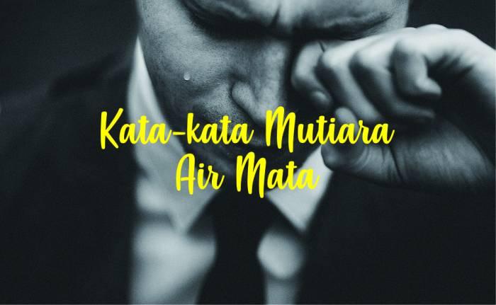 Kata-kata Mutiara Air Mata