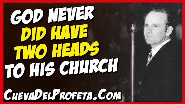 God never did have two heads to His Church
