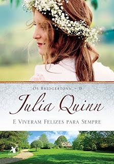Alguns finais são apenas o começo... (E viveram felizes para sempre #9, Julia Quinn)