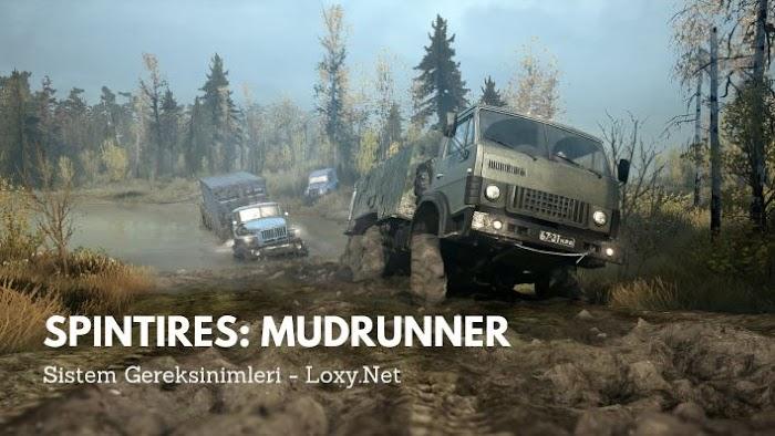 Spintires: MudRunner Sistem Gereksinimleri