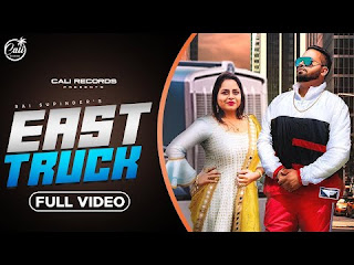 Presenting East Truck lyrics penned by Vicky Rai. Latest Punjabi song East Truck is sung by Rai Supinder & Gurlez akhtar & music given by Ravi RBS