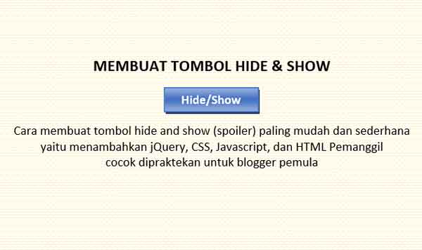 Cara Membuat Tombol Hide & Show Paling Mudah dan Sederhana