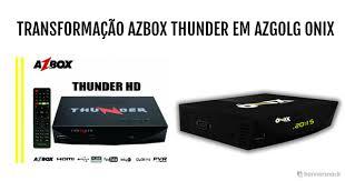 azbox thunder em onix