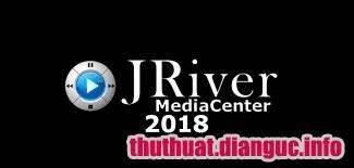 Download JRiver Media Center 24.0.46 Full Cr@ck – Quản lý đa phương tiện giải trí