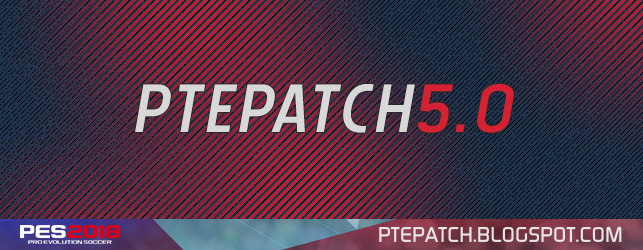 PES 2018 PTE Patch 5.0 AIO + World Cup Russia 2018 Mode