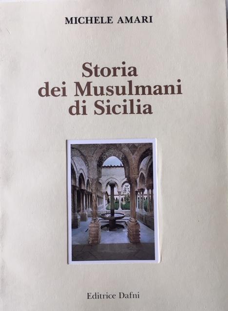 Michele Amari - Vol 2. Storia dei Musulmani di Sicilia. Anno 1991. Editrice Dafni