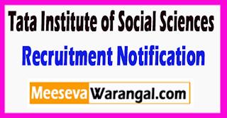 TISS Tata Institute of Social Sciences Recruitment Notification 2017 Last Date 17-07-2017