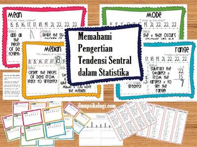Memahami Pengertian Tendensi Sentral dalam Statistika_