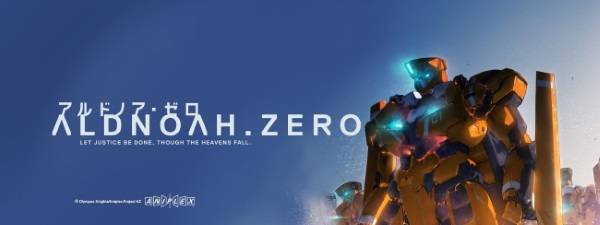 Aldnoah.Zero banner, featuring the title in both Japanese and English against a deep blue background. A massive orange robot with glowing blue spots on its head and chest plate hovers to the right side of the image. Below the title, a caption reads, 'Let justice be done, though the heavens fall.'