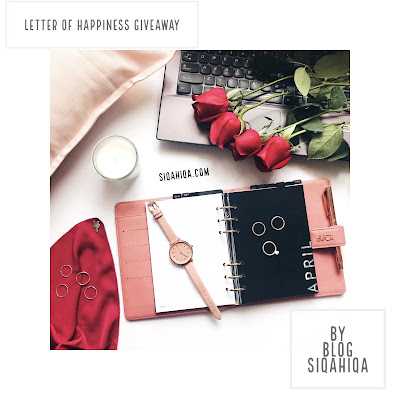 Letter of Happiness Giveaway by Blog Siqahiqa, Blogger Giveaway, Hadiah, Peserta, Pemenang, Giveaway April 2018,