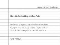 3 Cara Jitu Membuat Blog Anti Copy Paste