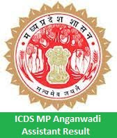 ICDS MP Anganwadi Assistant Result