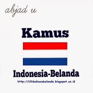 Abjad U, Kamus Indonesia - Belanda