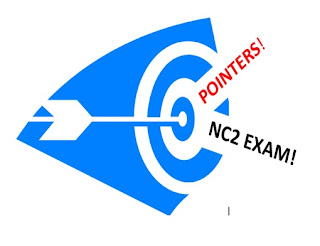 POINTERS FOR THE NC2 EXAM