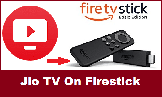 5 Steps to Install Jio TV on Firestick – Amazon Fire TV