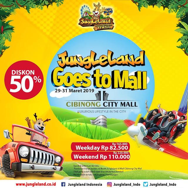 #JungleLand - #Promo Goest to Mall & Diskon 50% di Cibinong City Mall (29 - 31 Maret 2019)