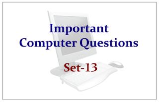 Important Computer Questions Set-13