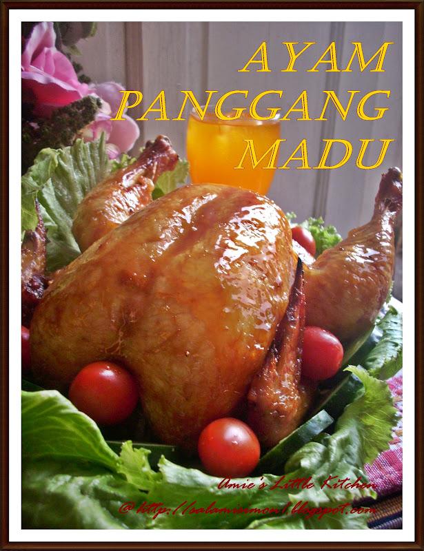amies  kitchen ayam panggang madu Resepi Menggunakan Nasi Sejuk Enak dan Mudah