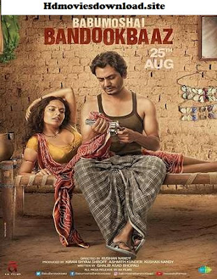 Babumoshai Bandookbaaz 2017 Hindi 300MB HDRip 480p