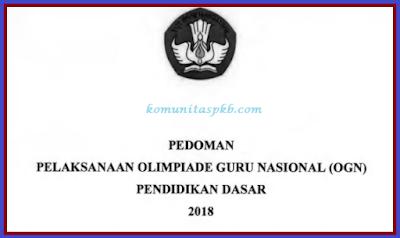 Juknis Olimpiade Guru Nasional (OGN) SD SMP Tahun 2018