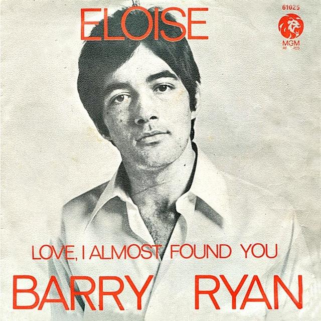 Eloise. Barry Ryan