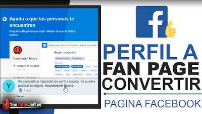 Convertir Perfil de Facebook en Fan Page(Pagina de Facebook) - Trucos Facebook