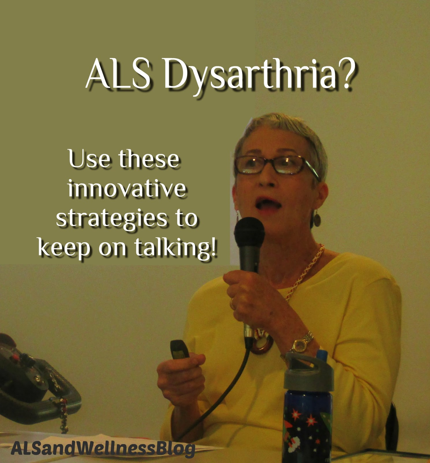 ALS and Wellness Blog: ALS Dysarthria? Use These Innovative