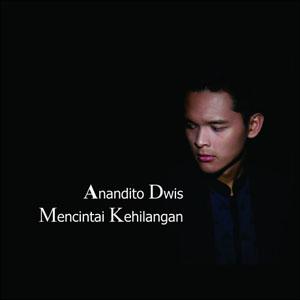 Anandito Dwis - Mencintai Kehilangan - PANCASWARA Cover Album