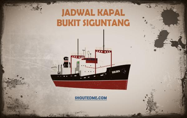 Jadwal keberangkatan kapal bukit siguntang 2019