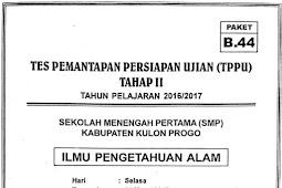 Soal TPPU Kulon Progo 2017 Tahap 2 - IPA